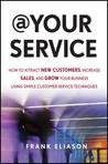 At Your Service by Frank Eliason