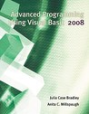 Advanced Programming Using Visual Basic 2008