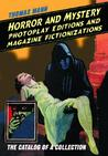 Horror and Mystery Photoplay Editions and Magazine Fictionizations: The Catalog of a Collection