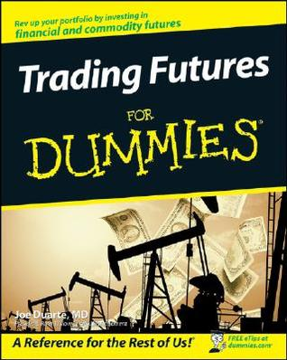 Trading Futures for Dummies by Joe Duarte
