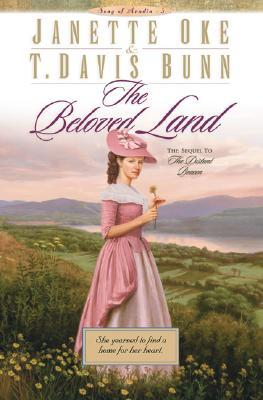 The Beloved Land by Janette Oke
