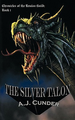 The Silver Talon (Chronicles of the Rensu Guild, #1)