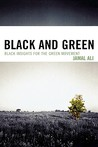 Black and Green: Black Insights for the Green Movement