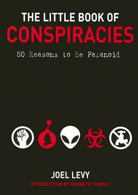 The Little Book of Conspiracies by Joel Levy