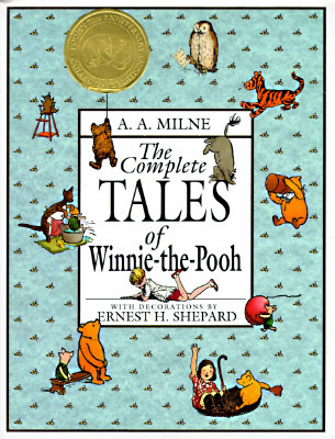 The Complete Tales of Winnie-the-Pooh (Winnie-the-Pooh #1-4)