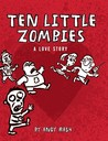 Ten Little Zombies by Andy Rash