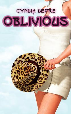 Oblivious by Cyndia Depre