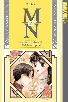 Portrait of M and N, Volume 1 by Tachibana Higuchi