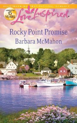 Rocky Point Promise by Barbara McMahon