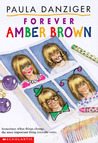 Forever Amber Brown by Paula Danziger