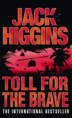Toll For The Brave by Jack Higgins