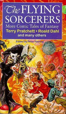 The Flying Sorcerers: More Comic Tales of Fantasy