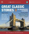 Great Classic Stories 3: 20 Unabridged Classics