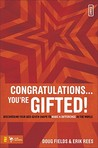 Congratulations... You're Gifted!: Discovering Your God-Given Shape to Make a Difference in the World