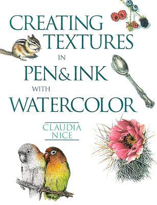 Creating Textures in Pen & Ink with Watercolor by Claudia Nice