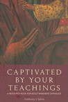 Captivated by Your Teachings: A Resource Book for Adult Maronite Catholics