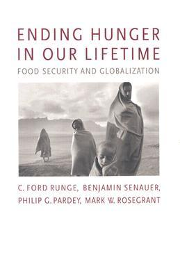 Ending Hunger in Our Lifetime by C. Ford Runge