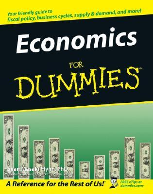 Economics for Dummies by Sean Masaki Flynn