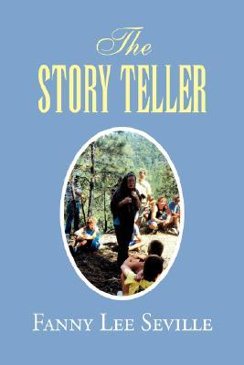 The Story Teller  by  Fanny Lee Seville