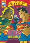 The Deadly Double (Dc Super Heroes Superman)