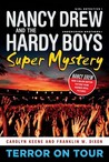 Terror on Tour (A Nancy Drew and Hardy Boys Super Mystery II, #1)
