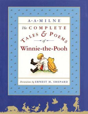 The Complete Tales and Poems of Winnie-the-Pooh (Winnie-the-Pooh #1-4)