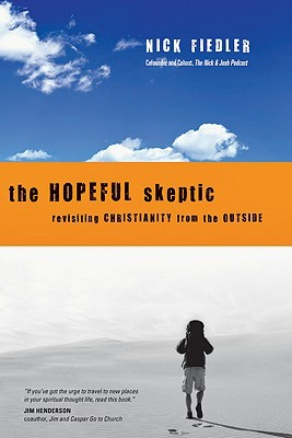 The Hopeful Skeptic by Nick Fiedler