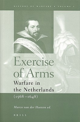 Exercise of Arms by Marco Van Der Hoeven