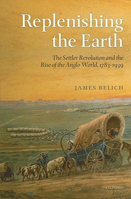 Replenishing the Earth by James Belich
