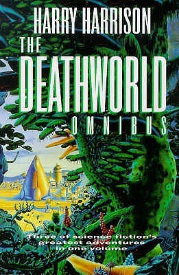 The Deathworld Omnibus by Harry Harrison