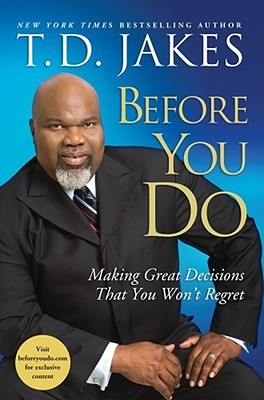 Before You Do by T.D. Jakes
