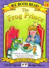The Frog Prince by Jacob Grimm