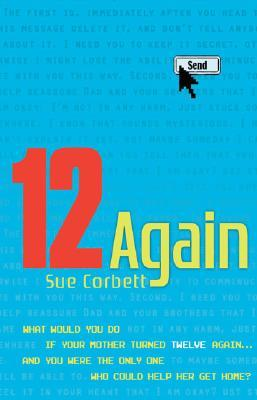 12 Again by Sue Corbett