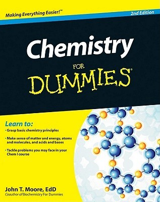 Download Chemistry for Dummies PDF by John T. Moore