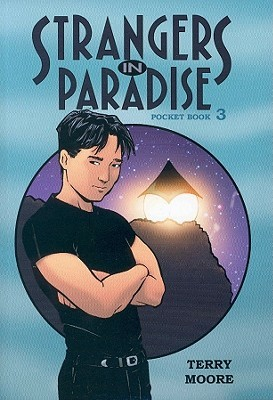 Strangers In Paradise, Pocket Book 3 by Terry Moore