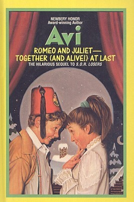 Romeo and Juliet-Together (and Alive!) at Last