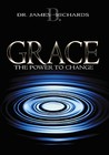 Grace: The Power to Change