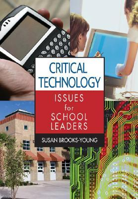 Critical Technology Issues for School Leaders