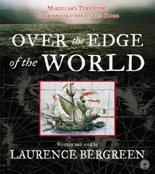 Over the Edge of the World CD by Laurence Bergreen