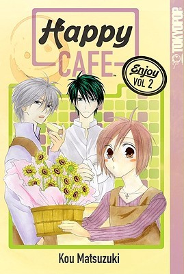 Happy Cafe, Volume 2 by Kou Matsuzuki