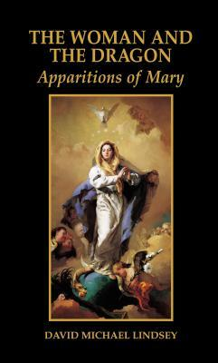 Woman and the Dragon: Apparitions of Mary
