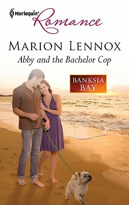 Abby and the Bachelor Cop by Marion Lennox