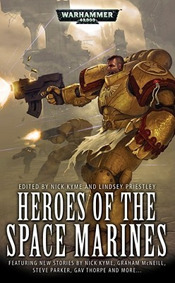 Heroes of the Space Marines by Nick Kyme