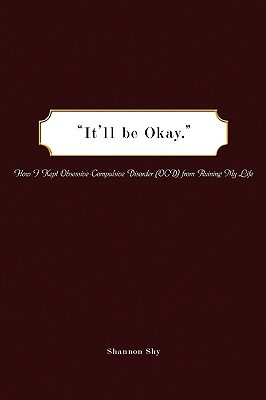 It'll Be Okay by Shannon Shy