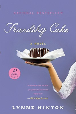 Friendship Cake by Lynne Hinton