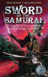 Sword of the Samurai (Fighting Fantasy, Reissues 1, #25)