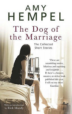 The Dog Of The Marriage: The Collected Short Stories