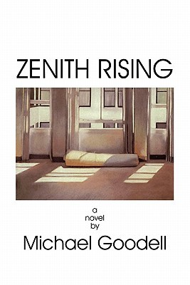 Zenith Rising by Michael Goodell