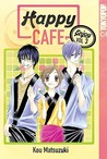 Happy Cafe, Volume 3 by Kou Matsuzuki