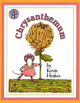 Chrysanthemum by Kevin Henkes
